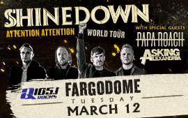 SHINEDOWN with Papa Roach and Asking Alexandria